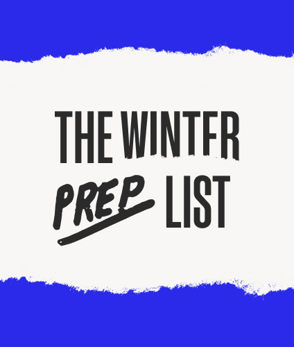 The Winter Prep List